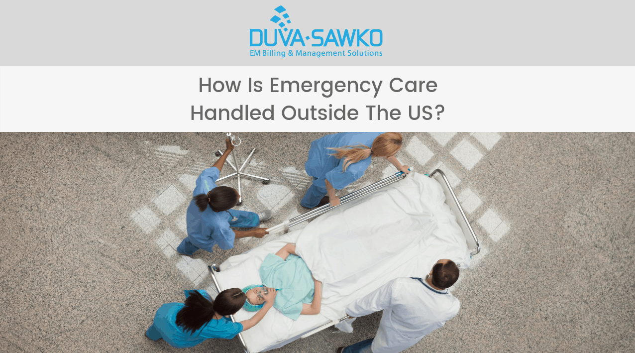 How is Emergency Care Handled Outside the US?