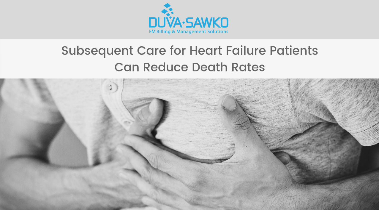 Subsequent Care for Heart Failure Patients Can Reduce Death Rates