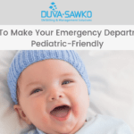 How To Make Your Emergency Department Pediatric-Friendly