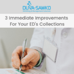3 Immediate Improvements for Your ED's Collections