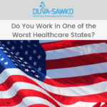 Do You Work In One Of The Worst Healthcare States?