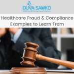 Healthcare Fraud & Compliance Examples To Learn From
