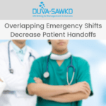 Overlapping Emergency Shifts Decrease Patient Handoffs
