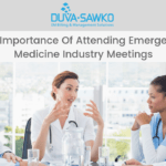 The Importance of Attending Emergency Medicine Industry Meetings