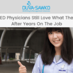 Why ED Physicians Still Love What They Do after Years On The Job