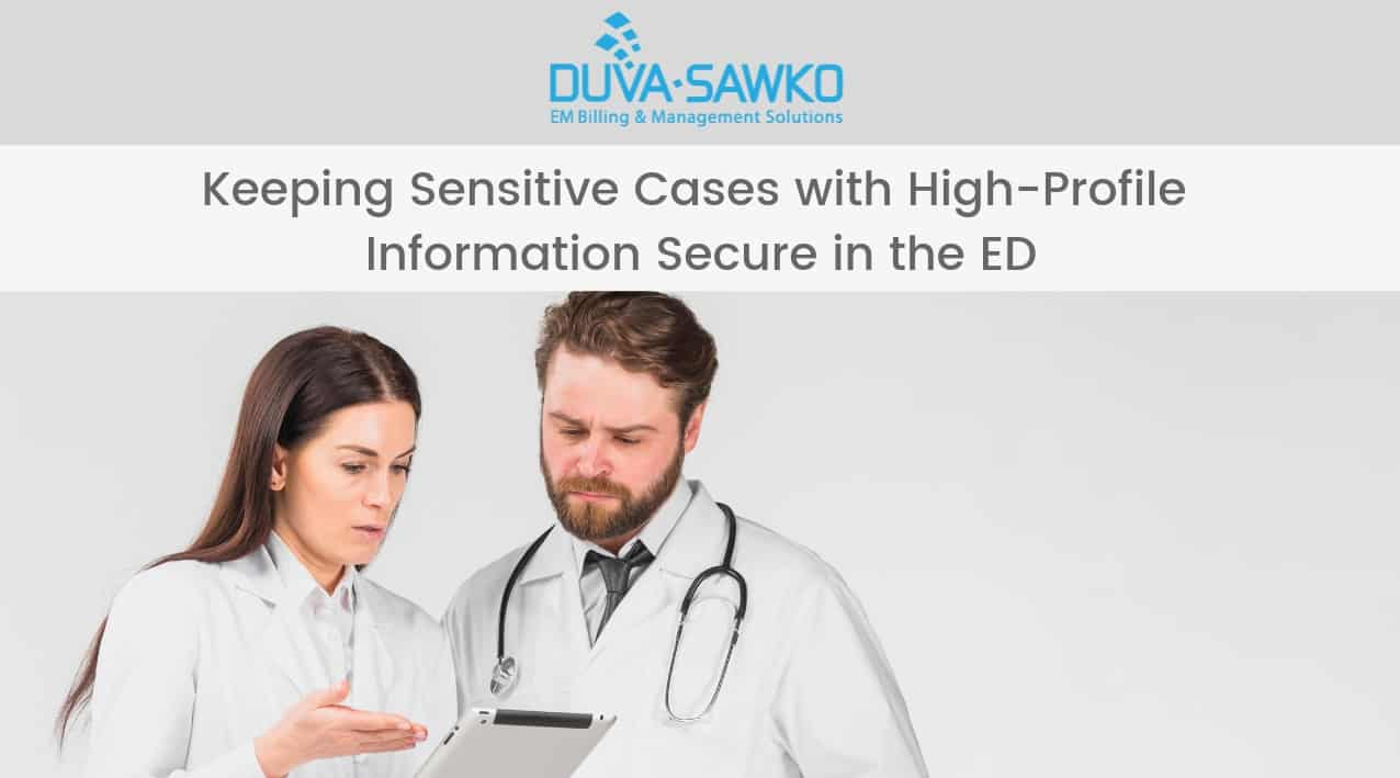 Keeping Sensitive Cases with High-Profile Information Secure in the ED