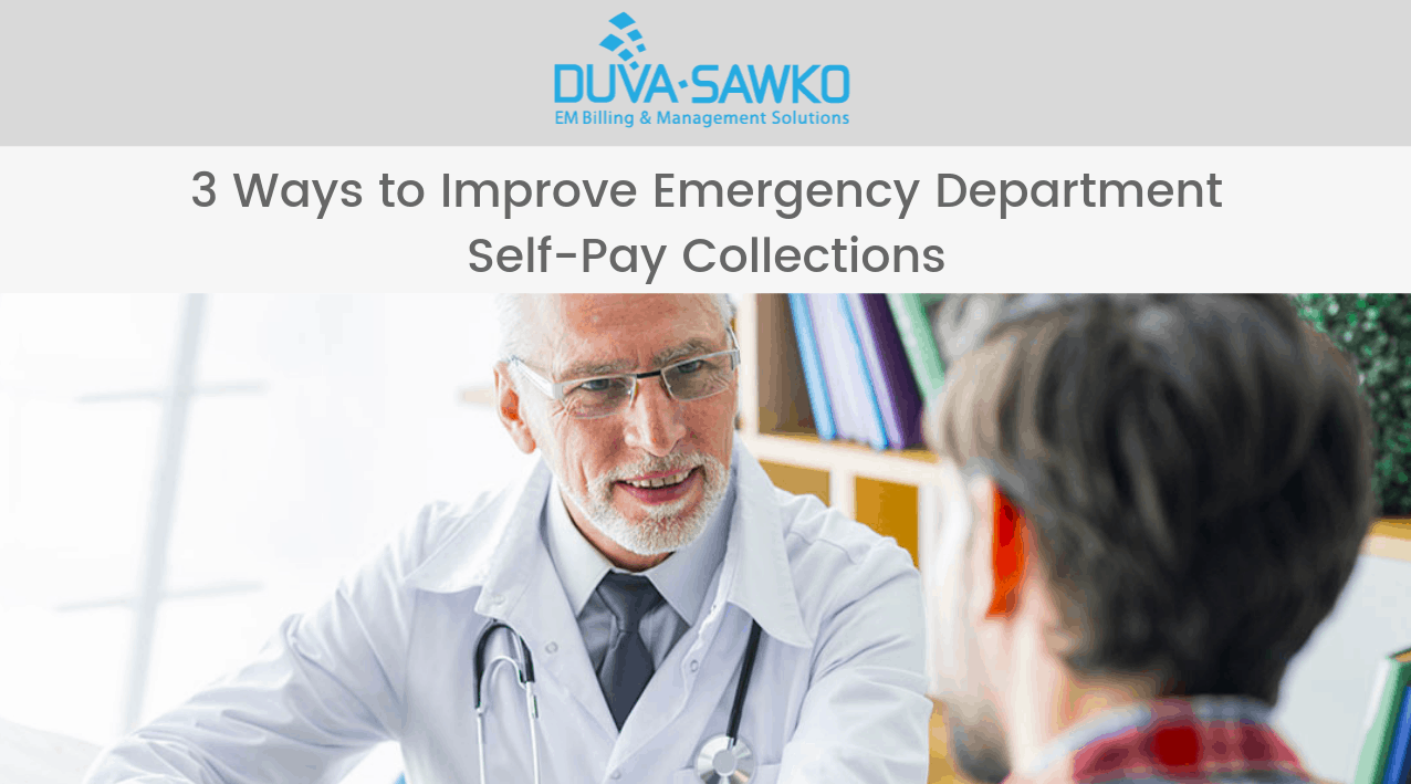 3 Ways to Improve Emergency Department Self-Pay Collections