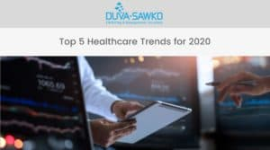 Top 5 Healthcare Trends for 2020