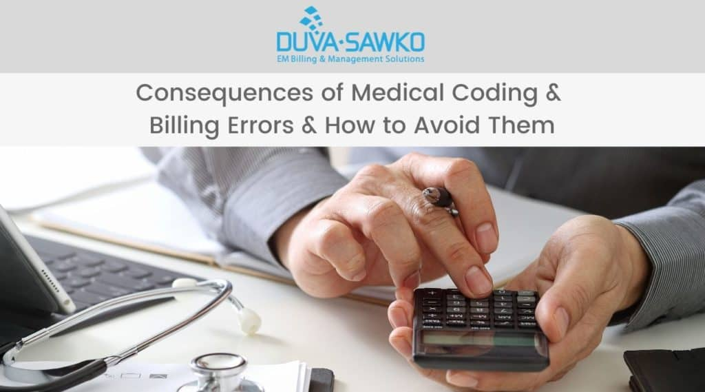 Consequences of Medical Coding & Billing Errors & How to Avoid Them